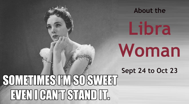 About the Libra Woman - Sept 24 to Oct 23 - Blog Pyramid